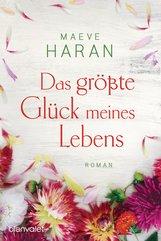 Maeve  Haran - Das größte Glück meines Lebens