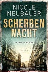 Nicole  Neubauer - Scherbennacht