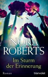 Nora  Roberts - Im Sturm der Erinnerung