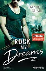 Jamie  Shaw - Rock my Dreams