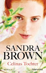Sandra  Brown - Celinas Tochter