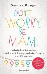 Sandra  Runge - Don't worry, be Mami