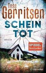 Tess  Gerritsen - Scheintot