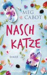 Meg  Cabot - Naschkatze