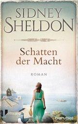 Sidney  Sheldon - Schatten der Macht