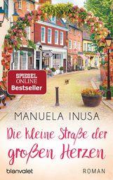 Manuela  Inusa - Die kleine Straße der großen Herzen