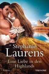 Stephanie  Laurens - Eine Liebe in den Highlands