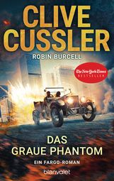 Clive  Cussler, Robin  Burcell - Das graue Phantom