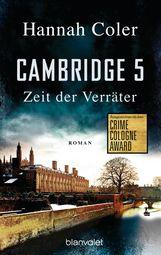 Hannah  Coler - Cambridge 5 - Zeit der Verräter