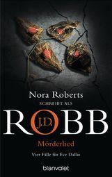 J.D.  Robb - Mörderlied