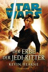 Kevin  Hearne - Star Wars™ - Der Erbe der Jedi-Ritter