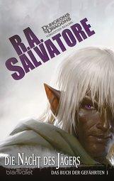 R.A.  Salvatore - Das Buch der Gefährten 1 - Die Nacht des Jägers