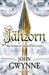 John  Gwynne - Jähzorn - Die Getreuen und die Gefallenen 3