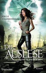 Joelle  Charbonneau - Die Auslese - Nichts ist, wie es scheint