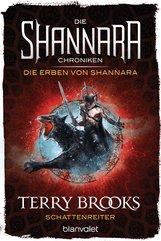 Terry  Brooks - Die Shannara-Chroniken: Die Erben von Shannara 4 - Schattenreiter