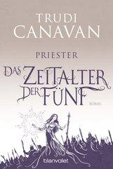 Trudi  Canavan - Das Zeitalter der Fünf - Priester