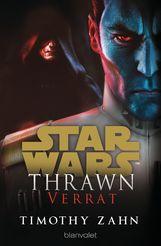 Timothy  Zahn - Star Wars™ Thrawn - Verrat
