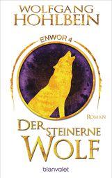 Wolfgang  Hohlbein - Der steinerne Wolf - Enwor 4