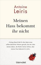 Antoine  Leiris - Meinen Hass bekommt ihr nicht