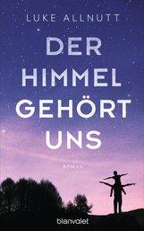 Luke  Allnutt - Der Himmel gehört uns