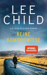Lee  Child - Keine Kompromisse