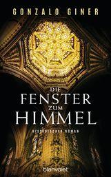 Gonzalo  Giner - Die Fenster zum Himmel