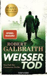 Robert  Galbraith - Weißer Tod