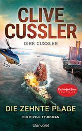 Clive  Cussler, Dirk  Cussler - Die zehnte Plage