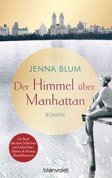 Jenna  Blum - Der Himmel über Manhattan