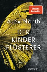Alex  North - Der Kinderflüsterer