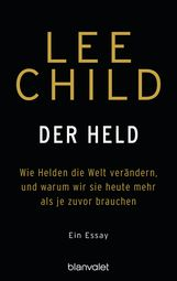 Lee  Child - Der Held
