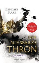 Kendare  Blake - Der Schwarze Thron 2 - Die Königin