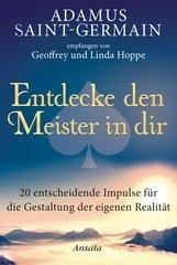 Geoffrey  Hoppe, Linda  Hoppe - Adamus Saint-Germain - Entdecke den Meister in dir