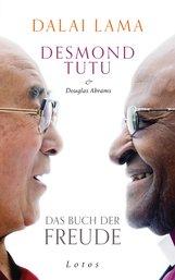 Dalai Lama, Desmond  Tutu, Douglas  Abrams - Das Buch der Freude