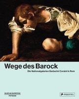 Ortrud  Westheider  (Hrsg.), Michael  Philipp  (Hrsg.) - Wege des Barock