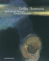 Anita  Haldemann  (Hrsg.) - Leiko Ikemura