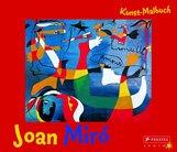 Annette  Roeder - Kunst-Malbuch Joan Miró
