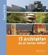 Florian  Heine - 13 Architekten, die du kennen solltest
