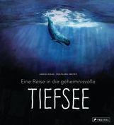 Annika  Siems, Wolfgang  Dreyer - Eine Reise in die geheimnisvolle Tiefsee