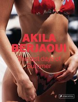 Akila  Berjaoui - Akila Berjaoui: The Last Days of Summer