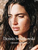 Dennis  Swiatkowski - Dennis Swiatkowski: Chasing Dreams