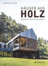 Johannes  Kottjé - Häuser aus Holz