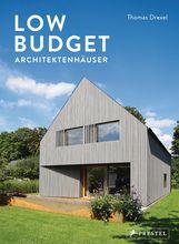 Thomas  Drexel - Low Budget Architektenhäuser