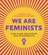 Margarete  Stokowski, Rebecca  Strickson - We are Feminists!