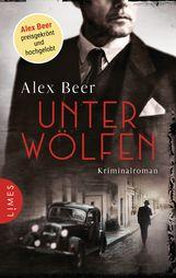 Alex  Beer - Unter Wölfen
