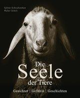 Sabine  Remy-Schwabenthan - Die Seele der Tiere