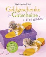 Sibylle  Haenitsch-Weiß - Geldgeschenke & Gutscheine mal anders