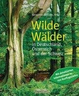 Benjamin  Haerdle  (Hrsg.) - Wilde Wälder
