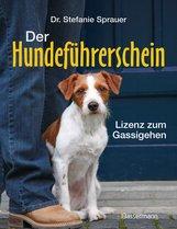 Stefanie  Sprauer - Der Hundeführerschein