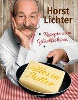 Horst  Lichter - Alles in Butter